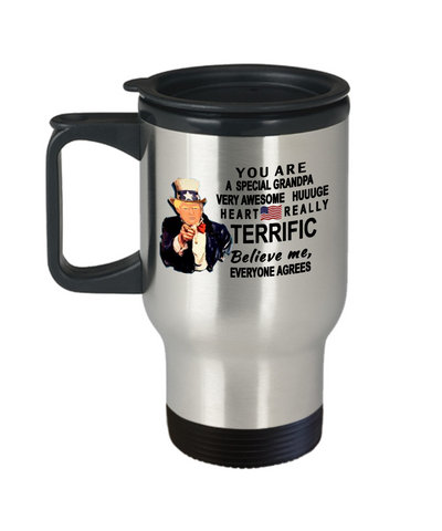 Funny Donald Trump Fathers Day Travel Mug,You are a special Grandpa Trump,perfect Christmas birthday gifts Donald Trump