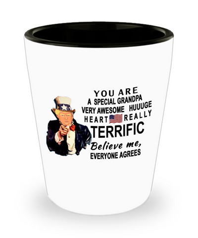 Funny Donald Trump Fathers Day shot glass,You are a special Grandpa Trump,Worlds Greatest grandpa shot glass