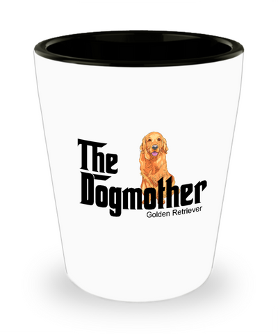 The dog mother golden retriever shot glass,golden retriever mother shot glass,golden retriever shot glass