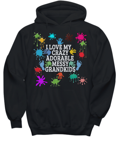 Adorable,Crazy,Messy Grandkids Hoodie