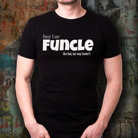 Funcle - gifts for Uncle, fun uncle, best uncle ever!