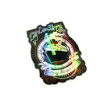 Long Live The Queen Holographic Sticker