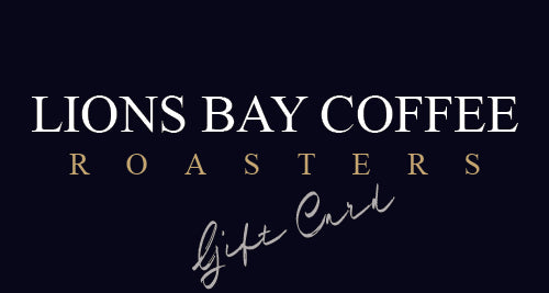 The gift that keeps on giving! - Lions Bay Coffee Roasters