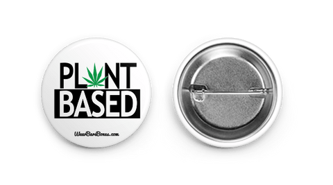 'Plant Based' Round Pin - WearBareBones