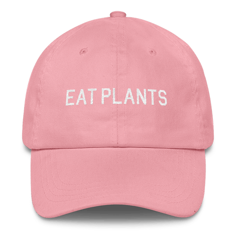 'Eat Plants' Dad Hat in Pink - WearBareBones
