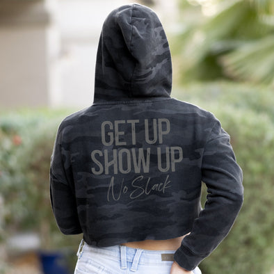 Get Up Show Up Camo Crop Hoodie No Slack Clothing Company