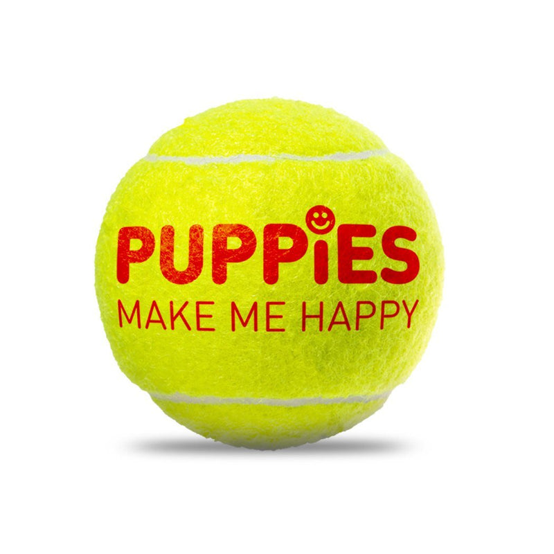 Happy Tennis Ball - Puppies Make Me Happy