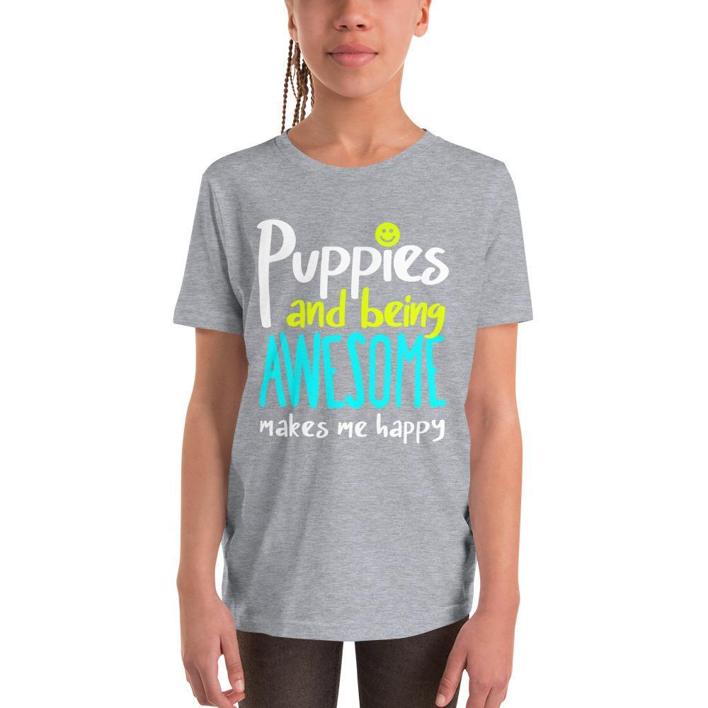 Awesome | Youth Tee - Puppies Make Me Happy