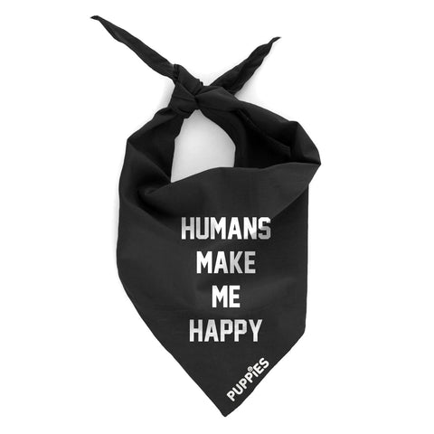 Humans Make Me Happy | Bandana