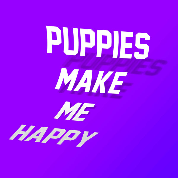 Puppies Title Decal Sticker - Puppies Make Me Happy