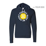 Your Dog Here - Smiley - Hoodie