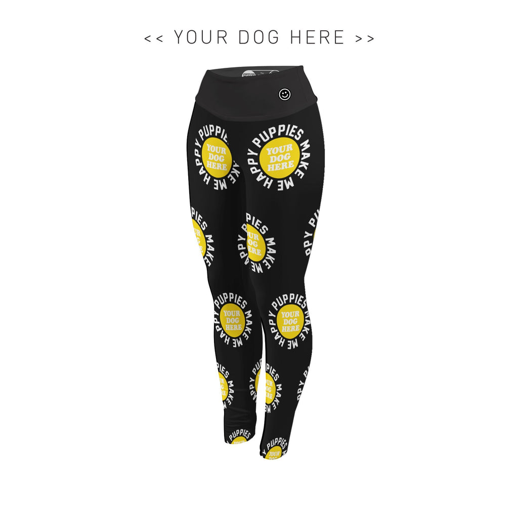 Your Dog Here - Smiley - Adult Leggings - Puppies Make Me Happy