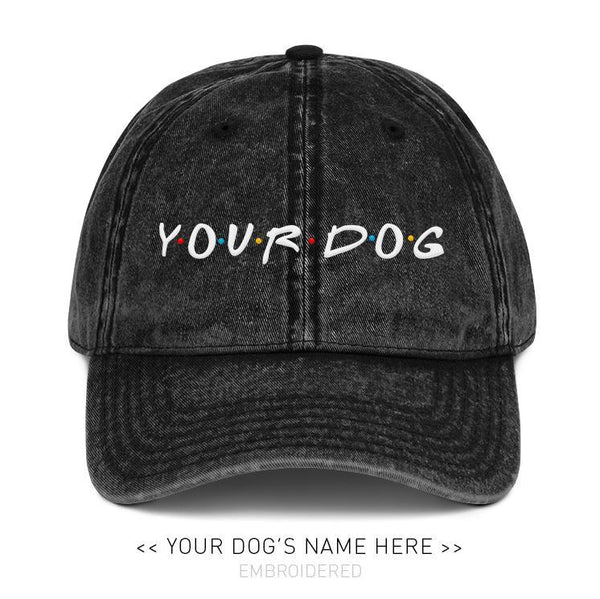 Your Dog Here - Furry Friends - Vintage Dad Hat - Puppies Make Me Happy