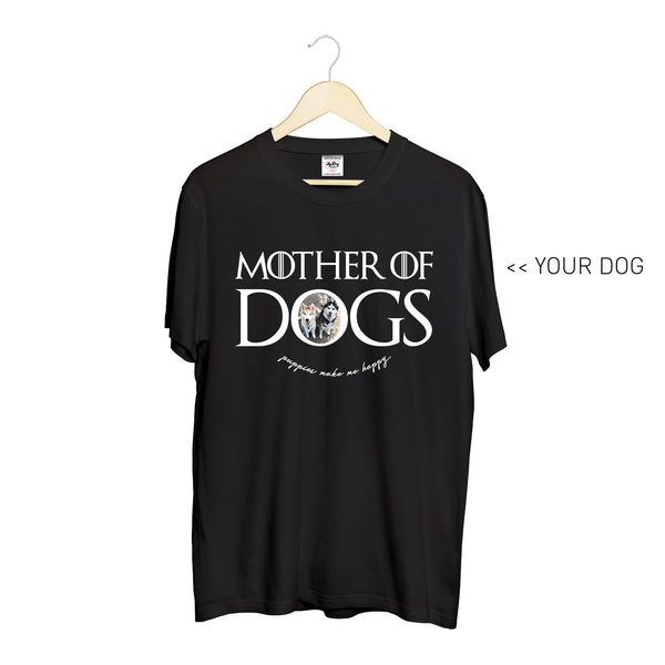 Your Dog Here - Mother of Dogs - Crewneck - Puppies Make Me Happy