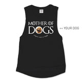 Your Dog Here - Mother of Dogs - Muscle Tank