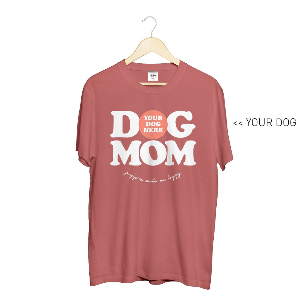 Your Dog Here - Dog Mom - Crewneck - Puppies Make Me Happy