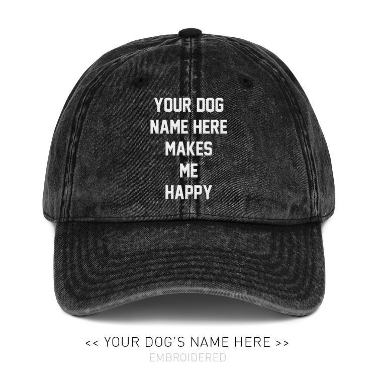 Your Dog Here - My Motto - Vintage Dad Hat - Puppies Make Me Happy