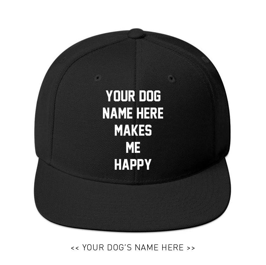Your Dog Here - My Motto - Snapback - Puppies Make Me Happy