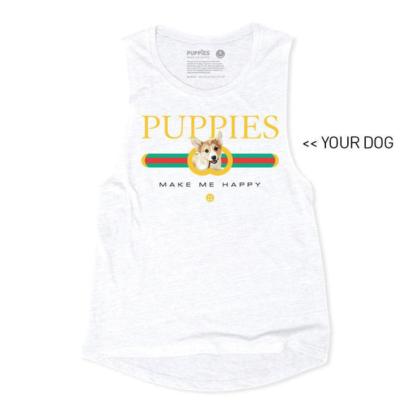 Your Dog Here - Pup Lux | Muscle Tank - Puppies Make Me Happy