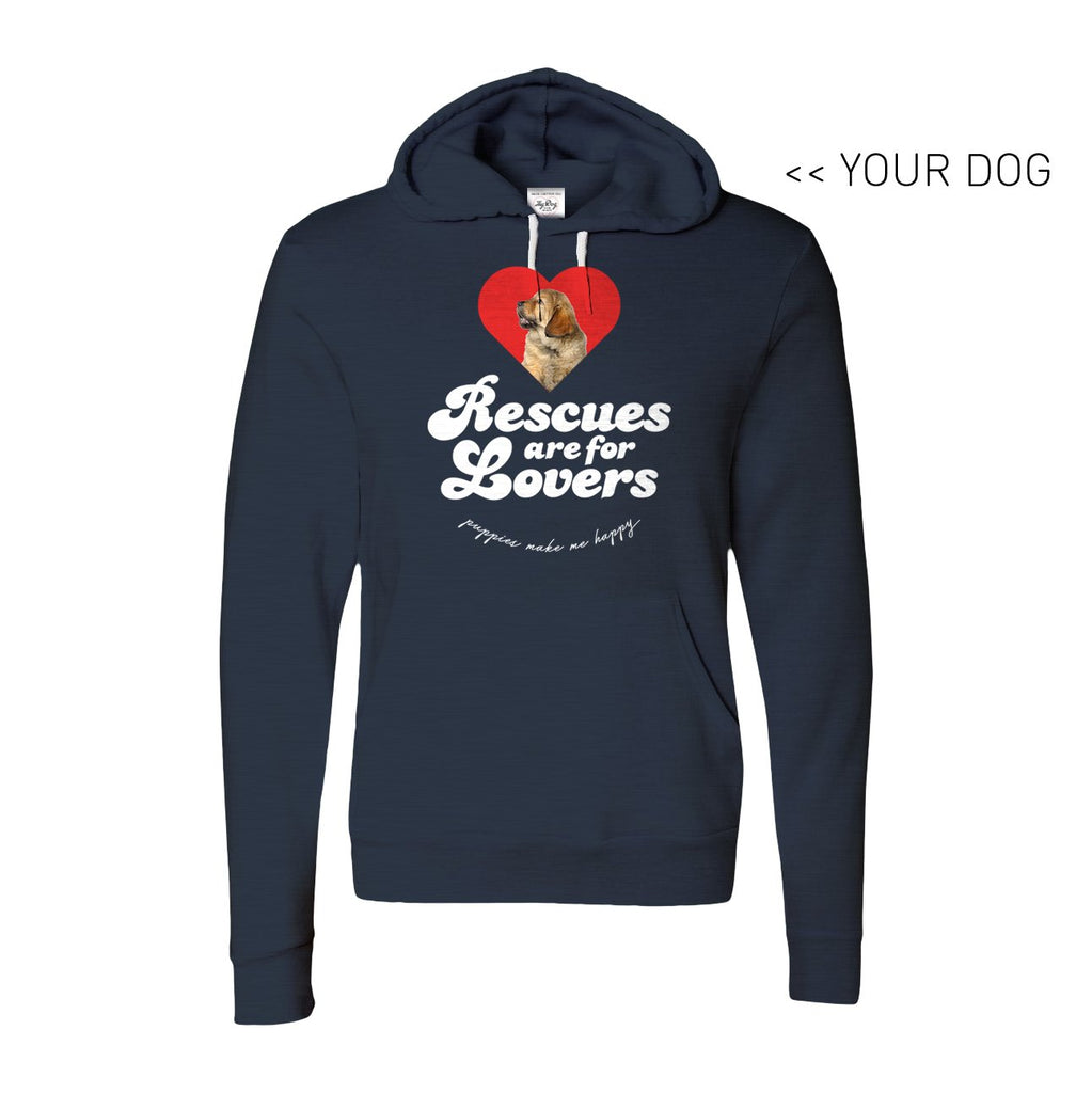Your Dog Here - Rescues Are For Lovers - Hoodie - Puppies Make Me Happy