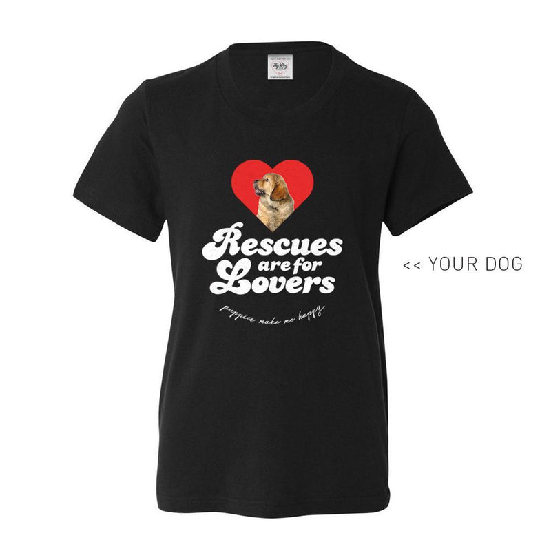Your Dog Here - Rescues Are For Lovers - Youth Tee - Puppies Make Me Happy