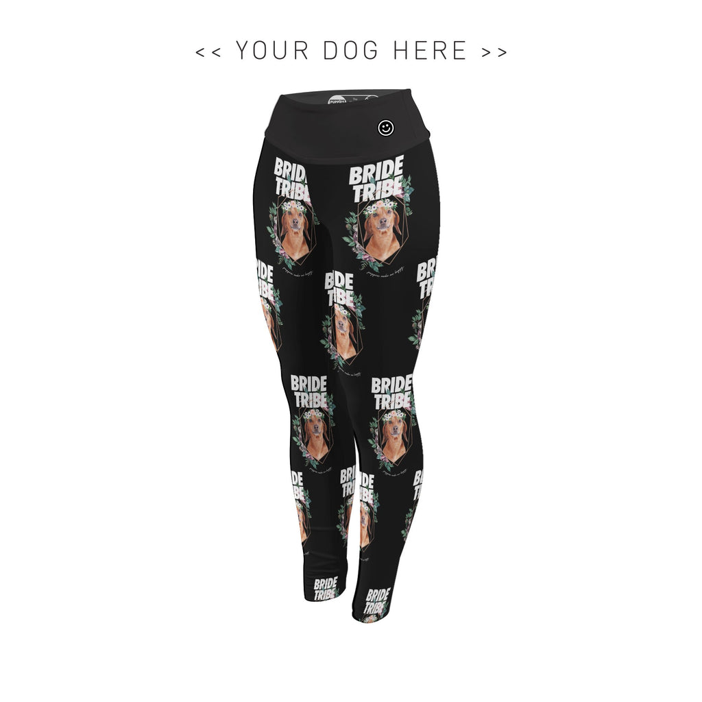 Your Dog Here - Bride Tribe - Adult Leggings - Puppies Make Me Happy