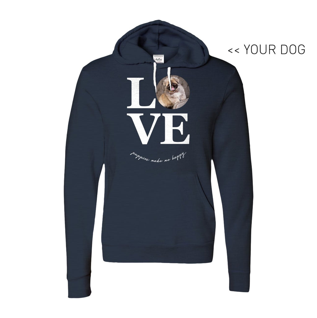 Your Dog Here - True Puppy Love - Hoodie - Puppies Make Me Happy