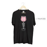 Your Dog Here - My Puppy, Wine and I'm Fine - Crewneck