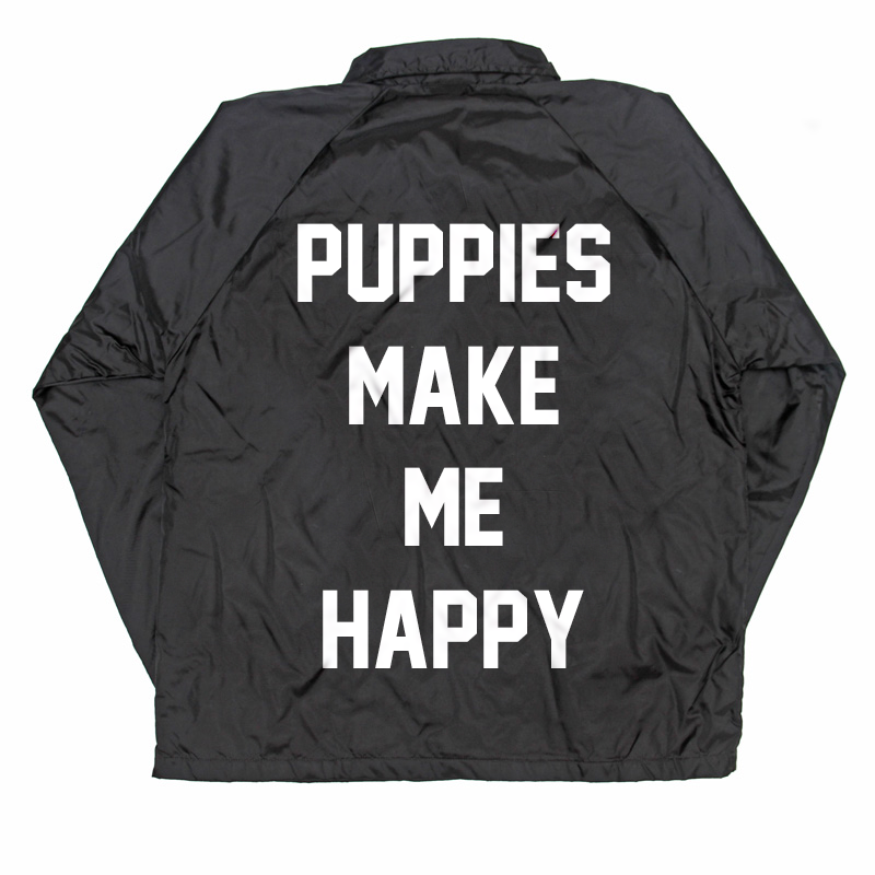 Puppies Club Coach Jacket - Puppies Make Me Happy