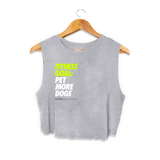 Fitness Goals | Crop Top - Puppies Make Me Happy