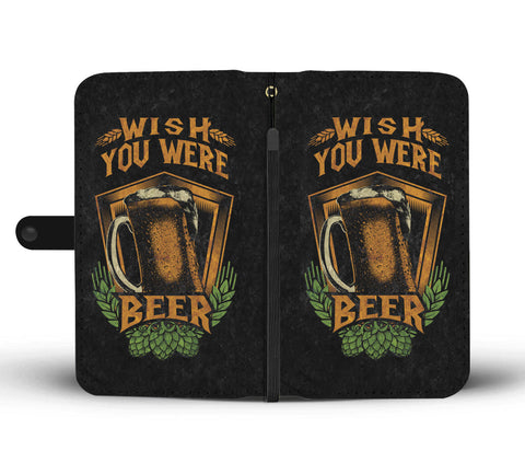 Image of Wish You Were Beer  Phone Wallet Case