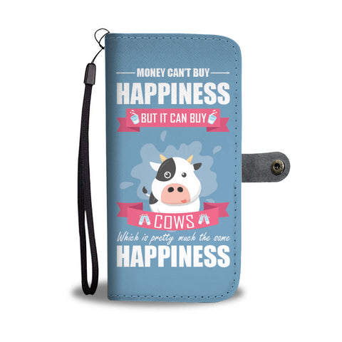 Image of Money Can't Buy Happiness But It Can Buy Cows Phone Wallet Case