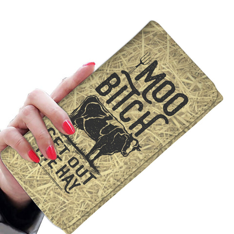 Moo Bitch Get Out The Hay Phone Womens Wallet