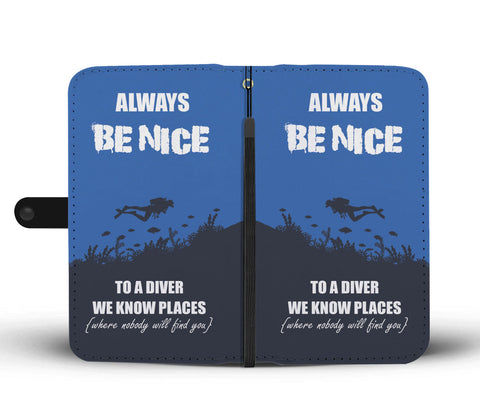 Image of Always Be Nice To A Diver Phone Wallet Case