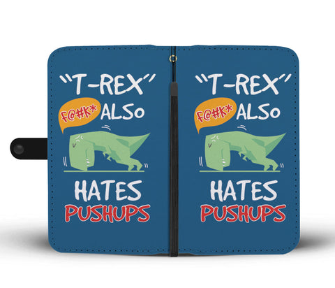 Image of T-Rex Hates Pushups Phone Wallet Case