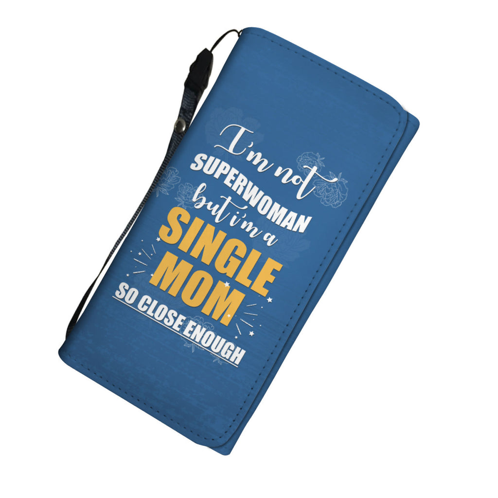 Single Mom Superwoman Womens Wallet