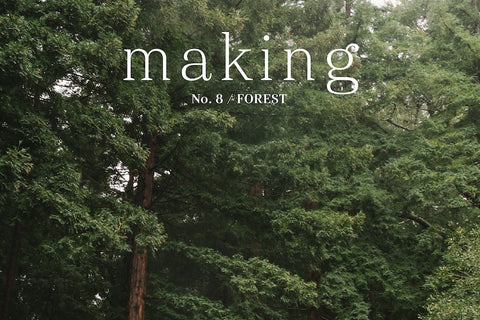 Making No. 8 / Forest