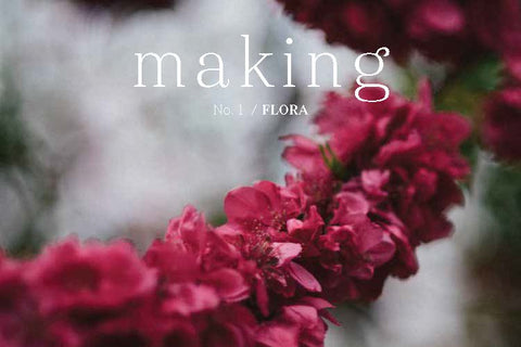Making No. 1 / Flora