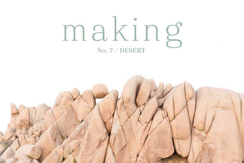 Making No. 7 / Desert