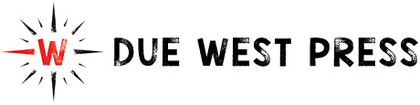 Due West Press