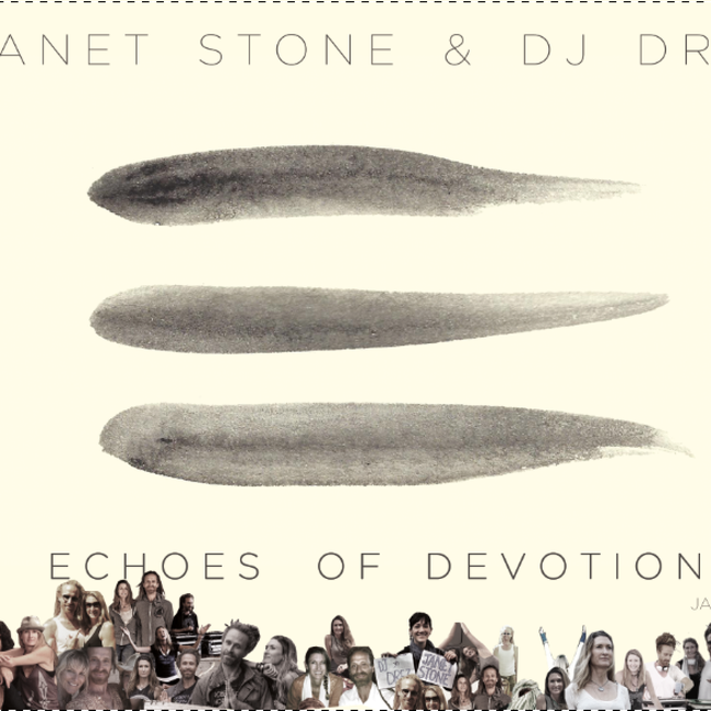 Echoes of Devotion by Janet Stone and DJ Drez CD