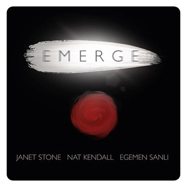 Emerge Album with Nat Kendall and Egeman Sanli