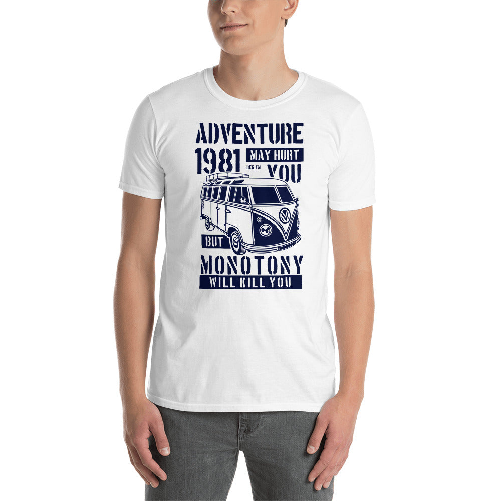 Adventure May Hurt You Short-Sleeve Unisex T-Shirt