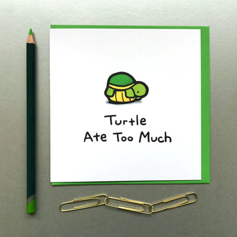 Turtle Ate Too Much Card - Blue Phoenix City Products Uk