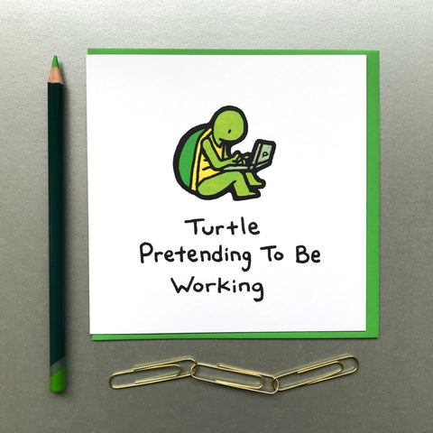 Turtle Pretending To Be Working Card - Blue Phoenix City Products Uk