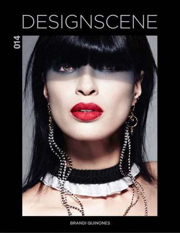 Design SCENE #014 - Featuring Supermodel Brandi Quinones - March 2017 - DIGITAL