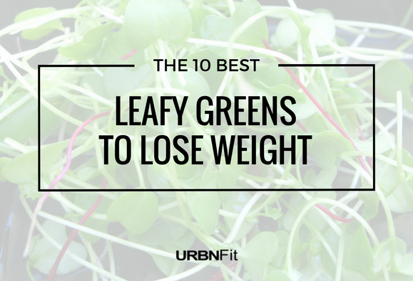 10 Best Leafy Greens to Lose Weight