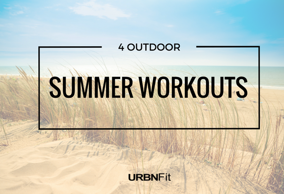 4 Great Outdoor Workouts Just in Time for Summer