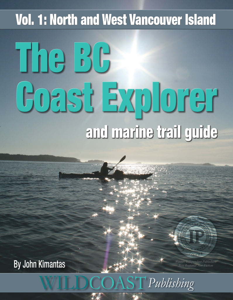 BC Coast Explorer Volume 1: North and West Vancouver Island