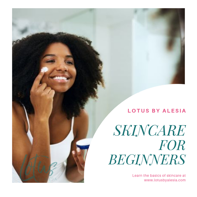 Skincare For Beginners